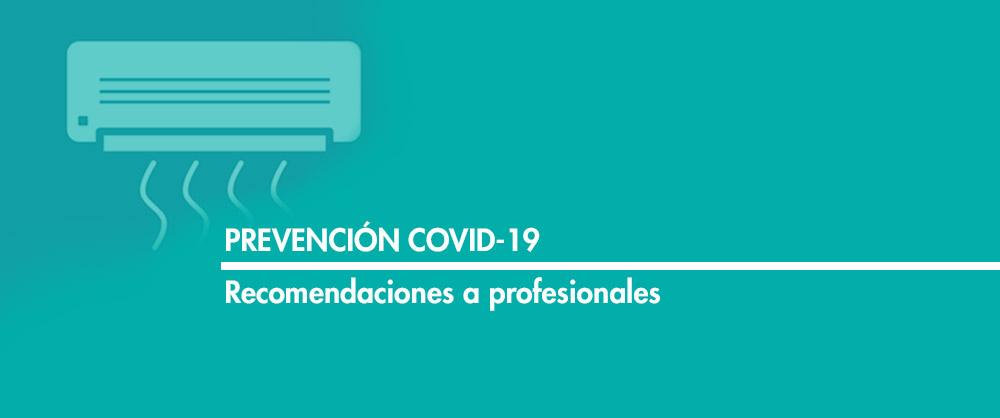 PREVENCIÓN COVID19 Recomendaciones profesionales