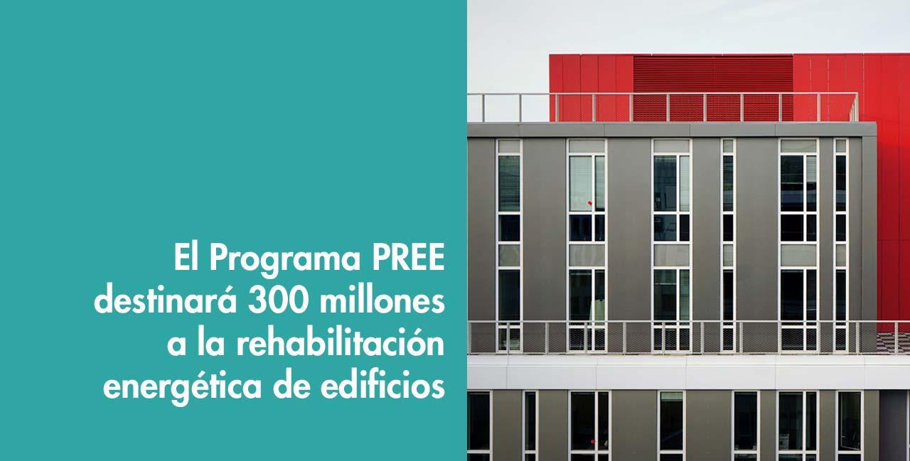 Programa PREE destinará ayudas